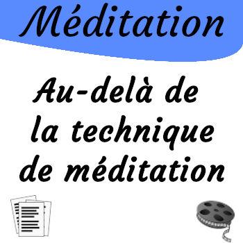 Méditation, Au-delà des techniques