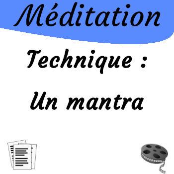 Méditation, technique du mantra